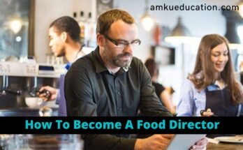 How To Become Food Director?